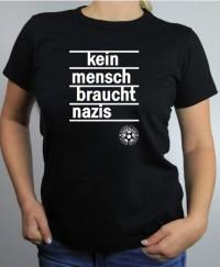 T-Shirt Damen - Kein Mensch braucht Nazis